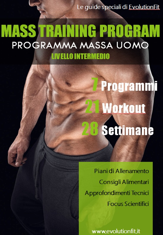La guida MASS TRAINING PROGRAM per aumentare la tua massa muscolare
